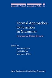 Formal Approaches to Function in Grammar: In honor of Eloise Jelinek (Linguistik Aktuell/Linguistics Today)