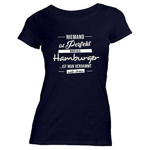 Damen T-Shirt - Niemand ist perfekt, aber als HAMBURGER ist man nah dran. - Hamburg St. Pauli Schwarz