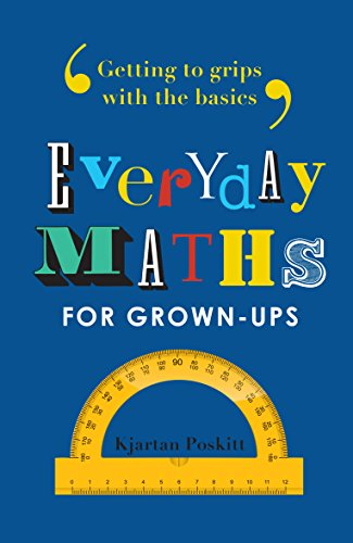 Everyday Maths for Grown-ups: Getting to grips with the basics