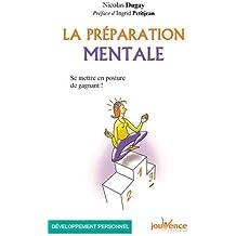La préparation mentale : Se mettre en posture de gagnant !