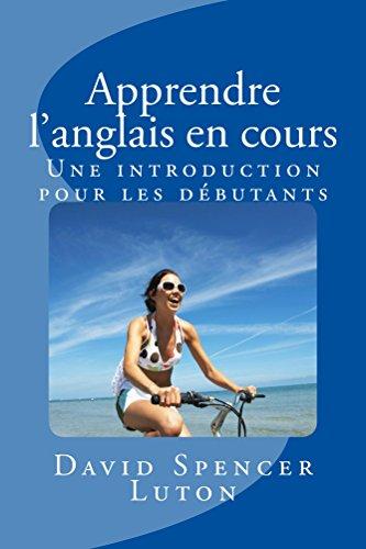 Apprendre l'anglais en cours: Une introduction pour les débutants