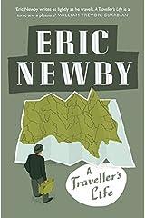 A Traveller's Life Paperback