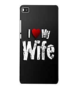 Fuson 3D Printed I Love My Wife Wallpaper Designer Back Case Cover for Huawei Honor P8 - D857