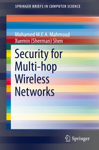 Security for Multi-hop Wireless Networks (SpringerBriefs in Computer Science) (English Edition) por Mohamed M. E. A. Mahmoud