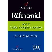 Référentiel de l'Alliance française pour le Cadre européen commun - Livre