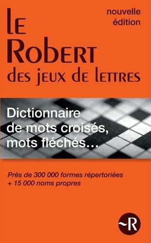 Le Robert des jeux de lettres - Dictionnaire de mots croisés, mots fléchés - Version Poche par Collectif