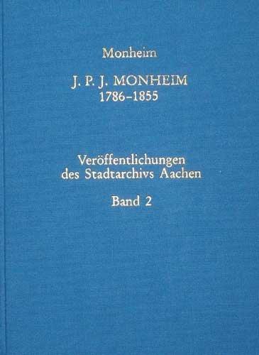 J. P. J. Monheim 1786 - 1855 , Veröffentlichungen des gebraucht kaufen  Wird an jeden Ort in Deutschland