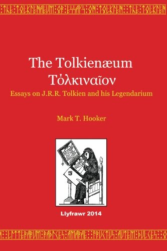 the-tolkienaeum-essays-on-jrr-tolkien-and-his-legendarium