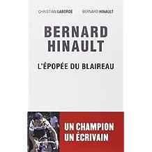 Bernard Hinault, L épopée du Blaireau