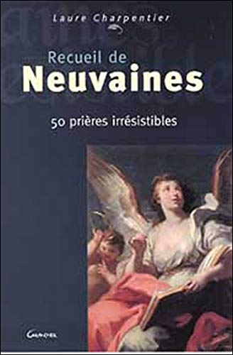 Recueil de neuvaines par Laure Charpentier