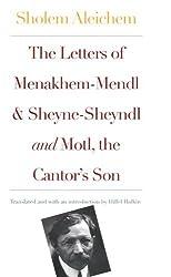 The Letters of Menakhem-Mendl and Sheyne-Sheyndl: AND Motl, Peysi the Cantor's Son (Yale Modern Yiddish Library) by Sholem Aleichem (2002-08-15)