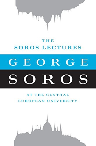 The Soros Lectures: At the Central European University
