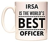 IRSA IS THE WORLD'S BEST OFFICER Tazza di WeDoMugs