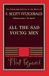 Fitzgerald: All The Sad Young Men (The Cambridge Edition of the Works of F. Scott Fitzgerald)