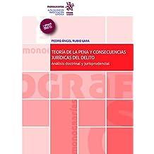 Teoría de la Pena y Consecuencias Jurídicas del Delito (Monografías)