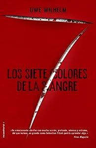 Los siete colores de la sangre par Uwe Wilhelm
