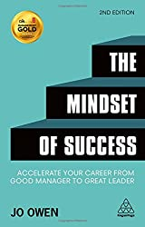 The Mindset of Success: Accelerate Your Career from Good Manager to Great Leader