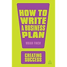 [ How to Write a Business Plan Finch, Brian ( Author ) ] { Paperback } 2013