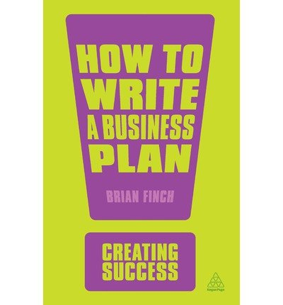 [(How to Write a Business Plan)] [Author: Brian A. Finch] published on (March, 2013) par Brian A. Finch