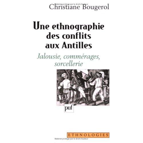 Une ethnographie des conflits aux Antilles