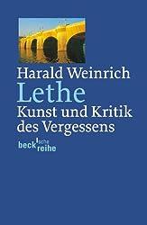 Lethe: Kunst und Kritik des Vergessens (Beck'sche Reihe)