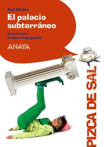 el-palacio-subterraneo-literatura-infantil-6-11-anos-pizca-de-sal