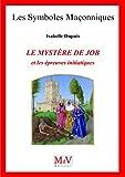 N.76 le Mystere de Job et les Épreuves Initiatiques