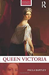 Queen Victoria (Routledge Historical Biographies)