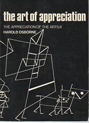 THE ART OF APPRECIATION THE APPRECIATION OF THE ARTS/4