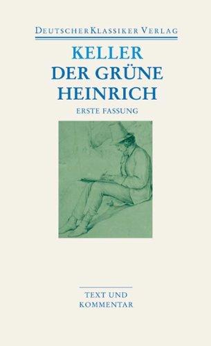 Der grüne Heinrich: Erste Fassung (DKV Taschenbuch) -