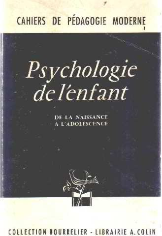 Psychologie de l'enfant de la naissance à l'adolescence.