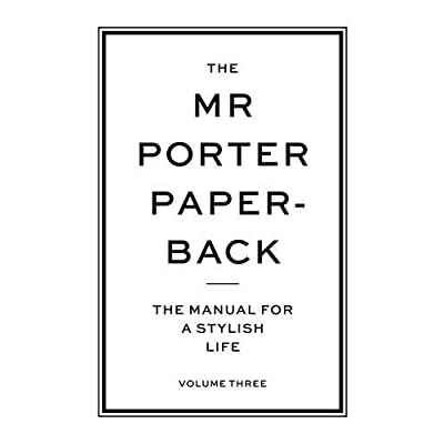 The Mr Porter paperback : the manual for a stylish life 3
