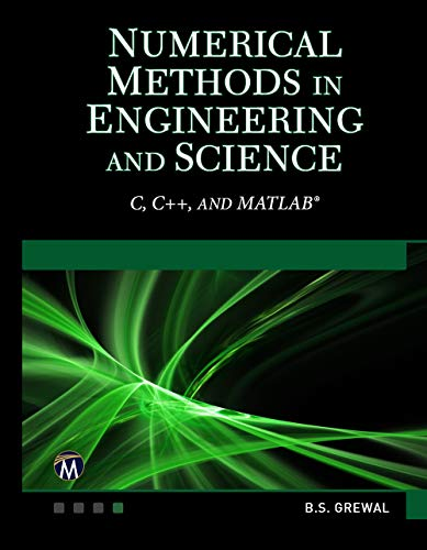 Numerical Methods in Engineering and Science: C, C++, MATLAB (English Edition)