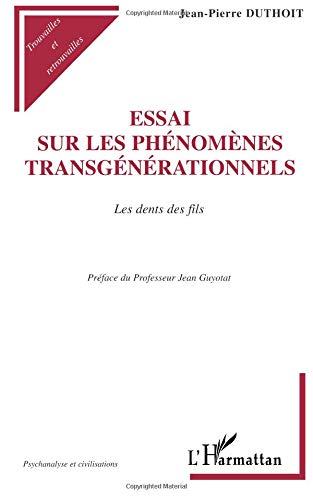 Essai sur les phénomènes transgénérationnels par Duthoit