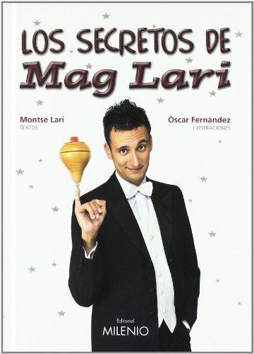Los secretos de Mag Lari (Varia) por Montse Lari