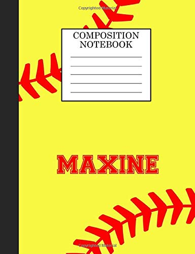 Maxine Composition Notebook: Softball Composition Notebook Wide Ruled Paper for Girls Teens Journal for School Supplies   110 pages 7.44x9.269 di Sarah Blast