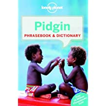 Pidgin Phrasebook (Lonely Planet Phrasebook and Dictionary)