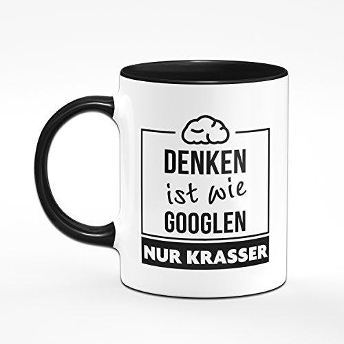 Tasse Denken ist wie Googlen nur Krasser - Kaffetasse, Kaffebecher, Kaffee, Sprüchetasse