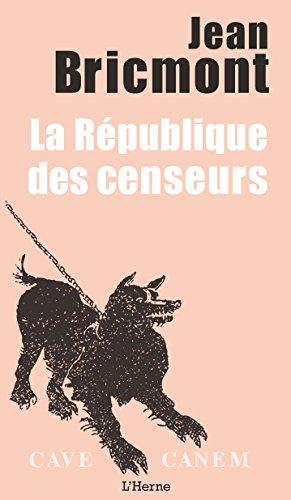 La République des censeurs par Jean Bricmont