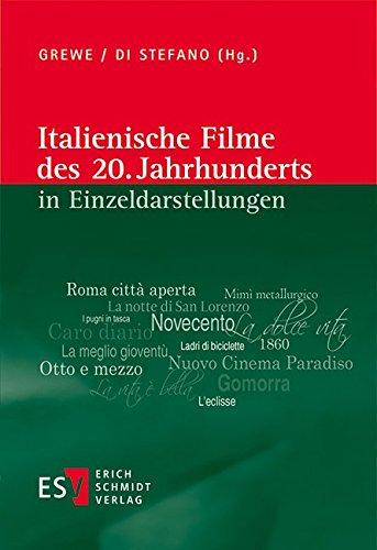 Italienische Filme des 20. Jahrhunderts in Einzeldarstellungen (Giordana Kunst)
