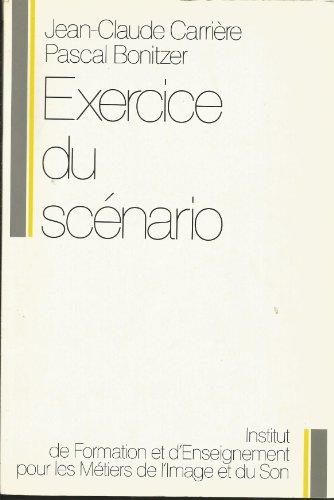 Exercice du scénario par Jean-Claude Carrière, Pascal Bonitzer