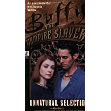Unnatural Selection (Buffy the Vampire Slayer) by Mel Odom (1999-08-02)