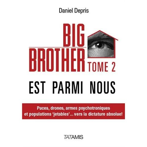 Big Brother est parmi nous : Tome 2