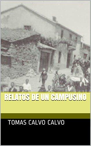 Relatos de un Campusino por Tomas Calvo Calvo