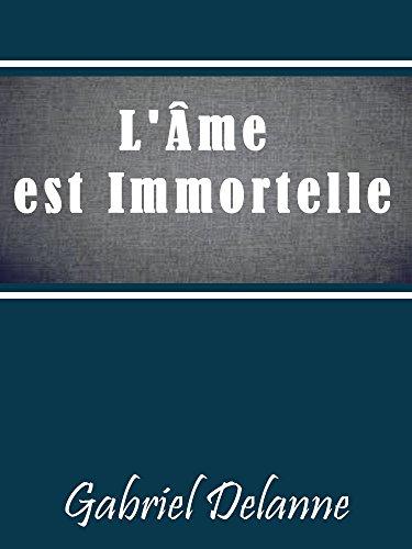 L'Ame Est Immortelle, Demonstration Experimentale