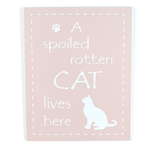 Chaise Longue Boutique Funny Pet Schild - A Spoiled Rotten Cat Lives Here -