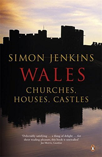 Wales: Churches Houses Castles by Simon Jenkins (2012-01-24)