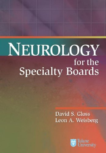 Neurology for the Specialty Boards (Board Review Series) by David S. Gloss (2006-09-01)