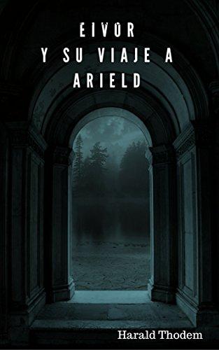 Eivor y su viaje a Arield. por Harald Thodem