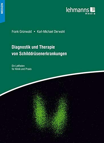 Diagnostik und Therapie von Schilddrüsenerkrankungen